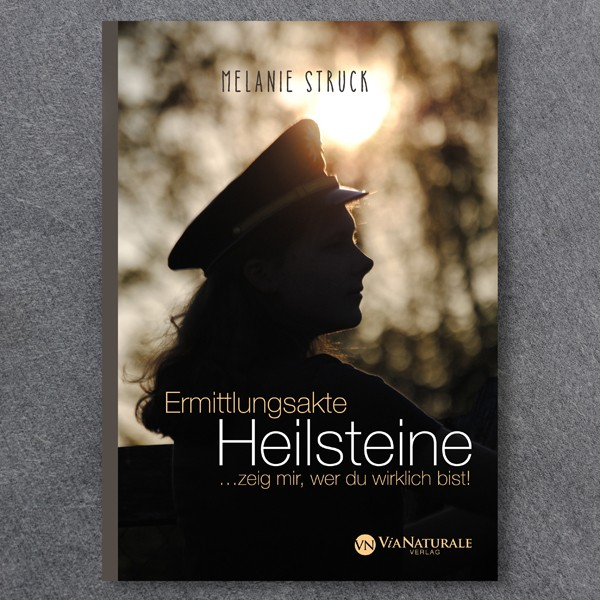 """Buch """"Ermittlungsakte Heilsteine"""""""
