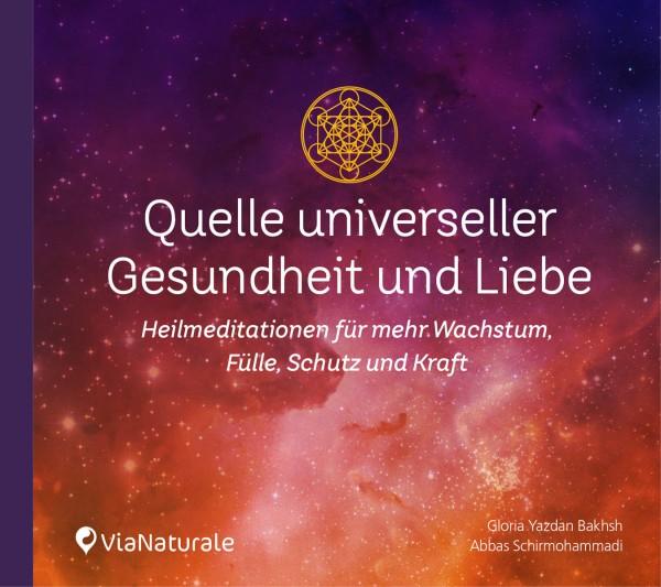"""Audio-Programm """"Quelle universeller Gesundheit und Liebe"""""""